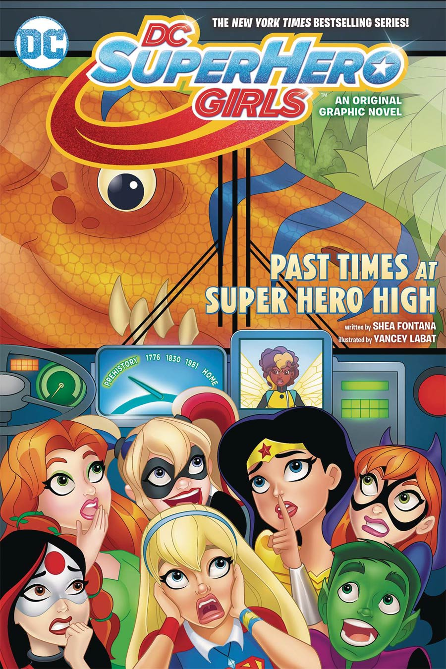 DC Super Hero Girls Vol 4 Past Times At Super Hero High TP