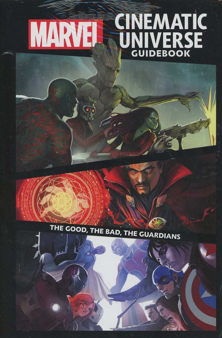 Marvel Cinematic Universe Guidebook The Good The Bad The Guardians HC
