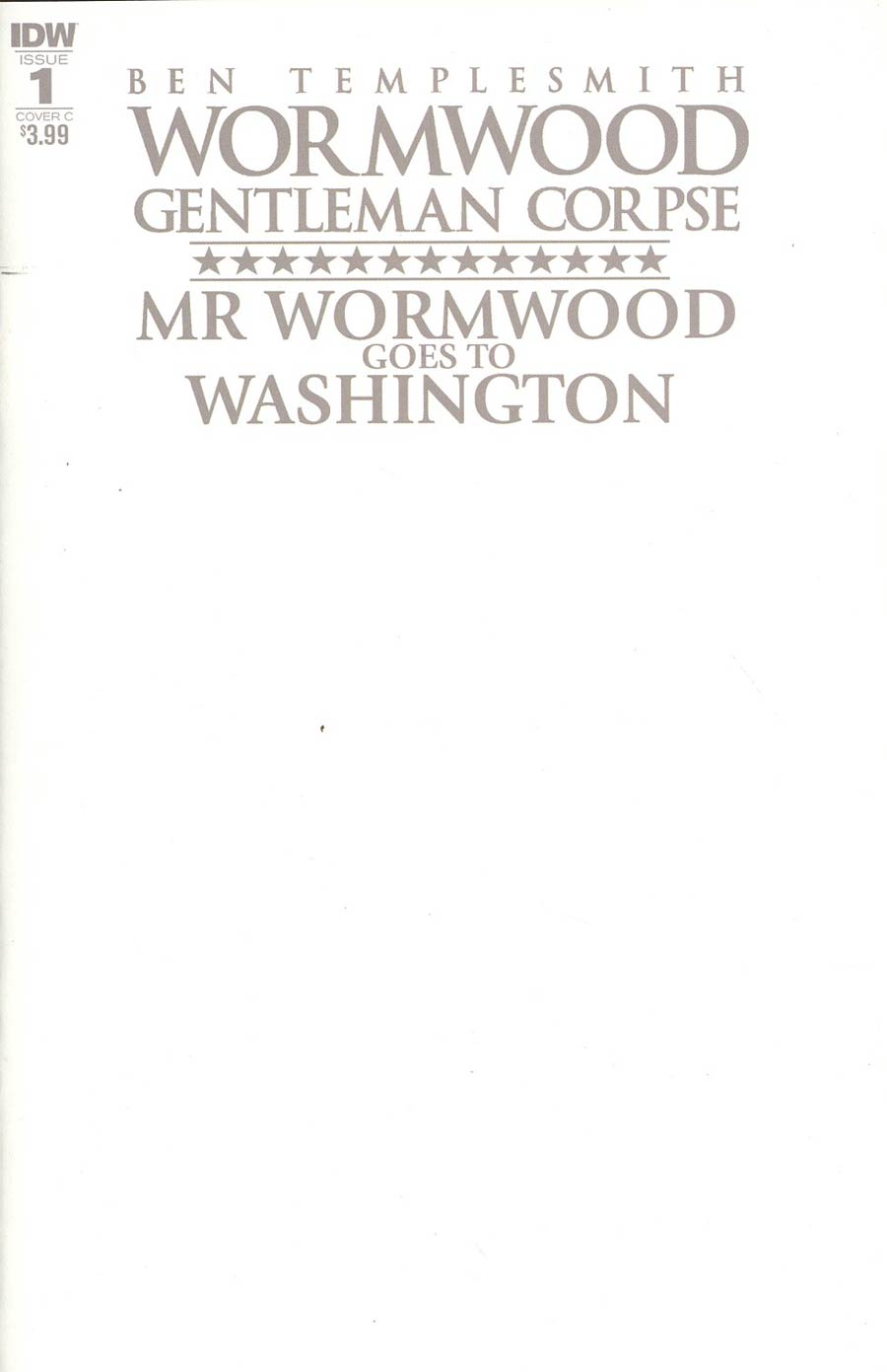 Wormwood Gentleman Corpse Mr Wormwood Goes To Washington #1 Cover C Variant Blank Cover