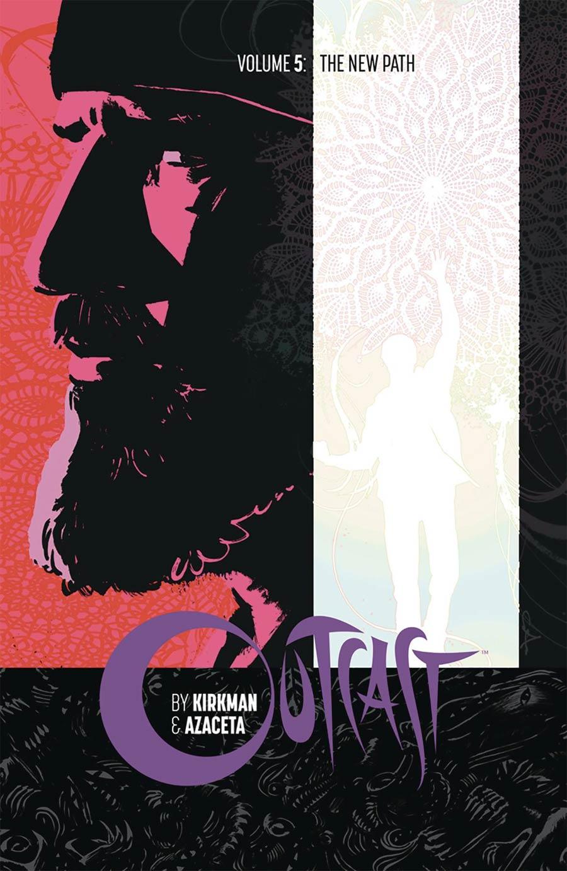 Outcast By Kirkman & Azaceta Vol 5 The New Path TP