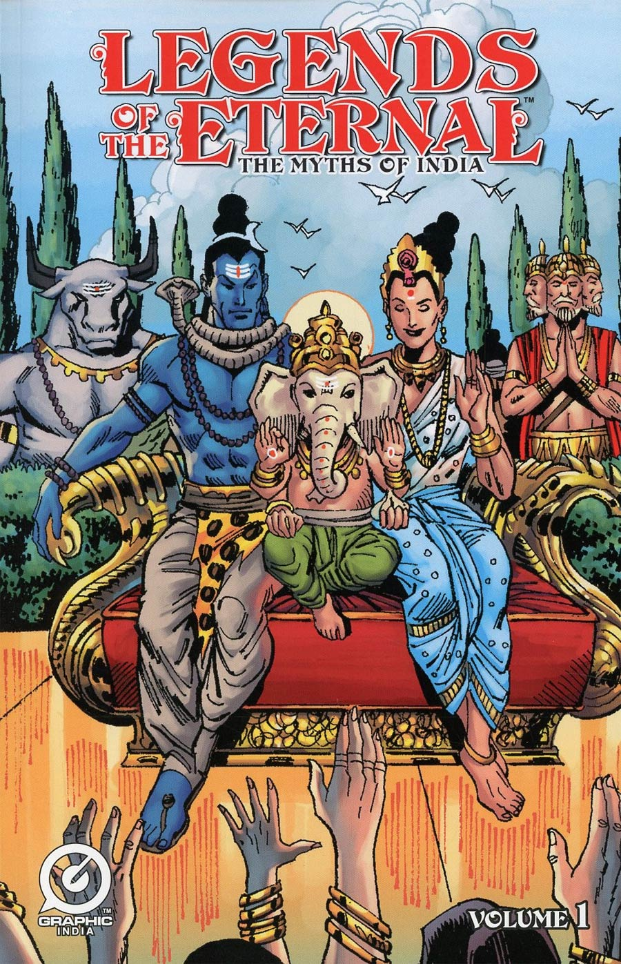 Legends Of The Eternal Myths Of India GN