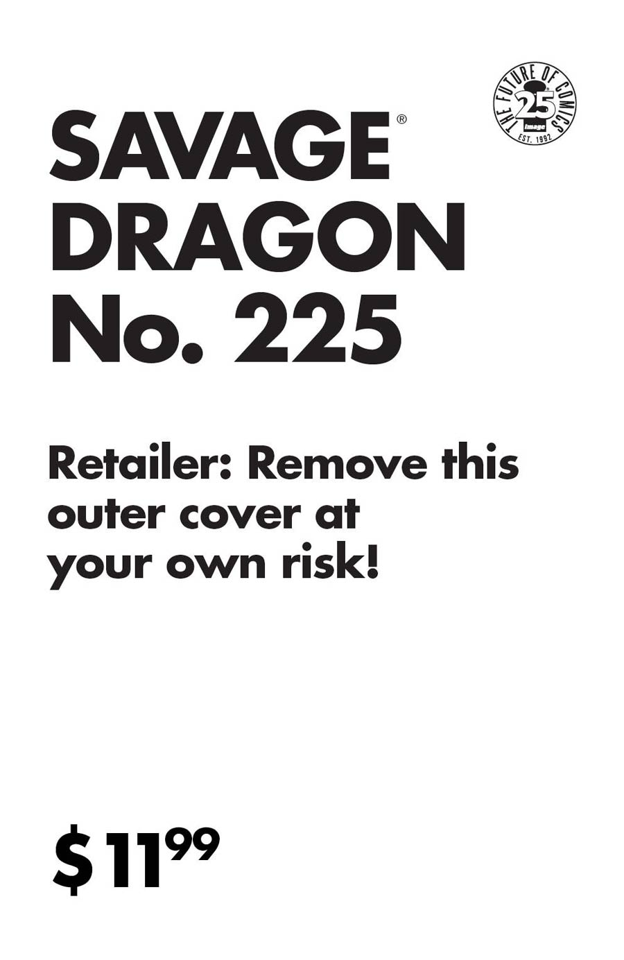Savage Dragon Vol 2 #225 25th Anniversary Cover D Variant Rafael Kras XXX Cover With Polybag