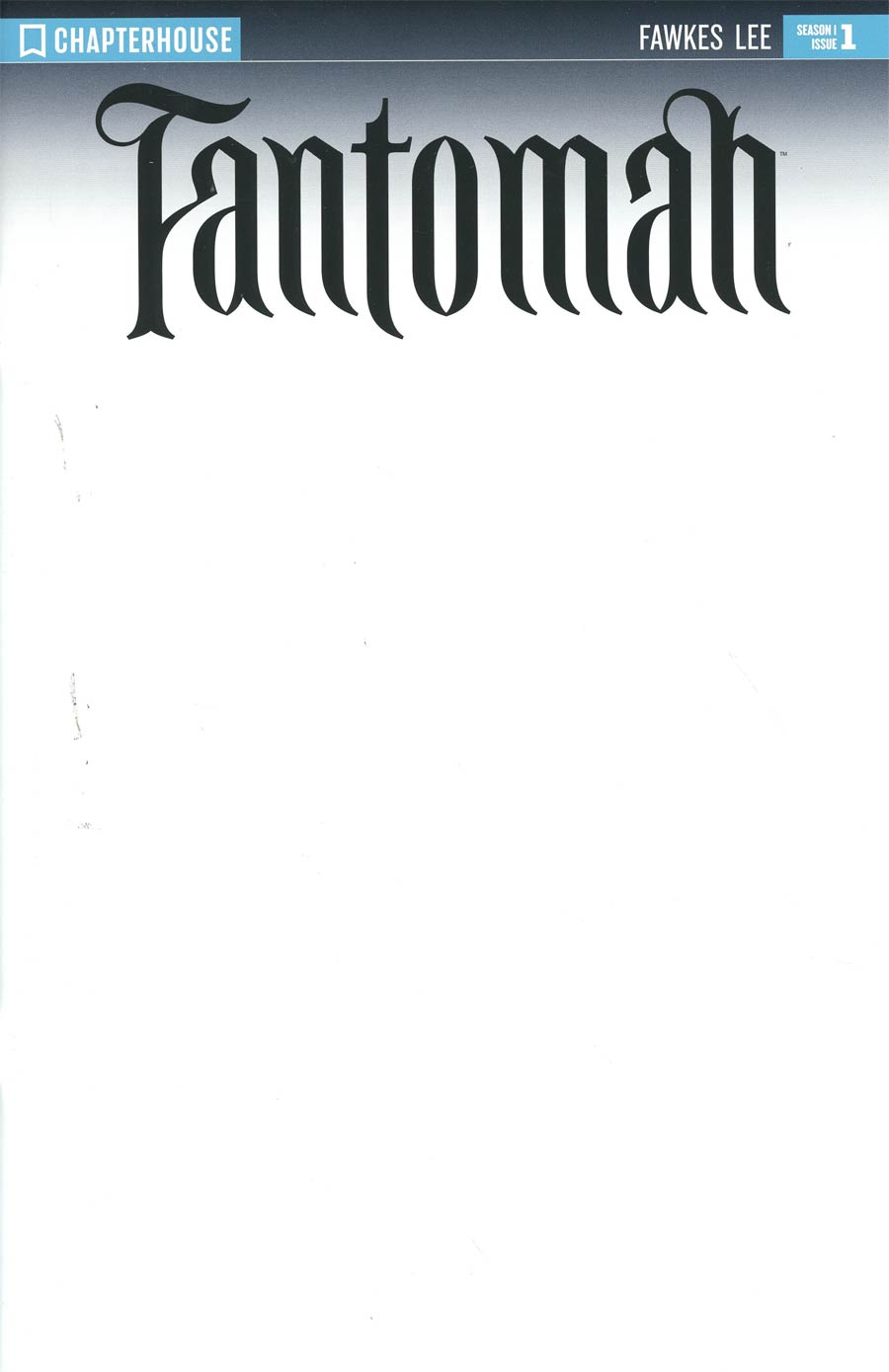 Fantomah #1 Cover B Incentive Blank Variant Cover