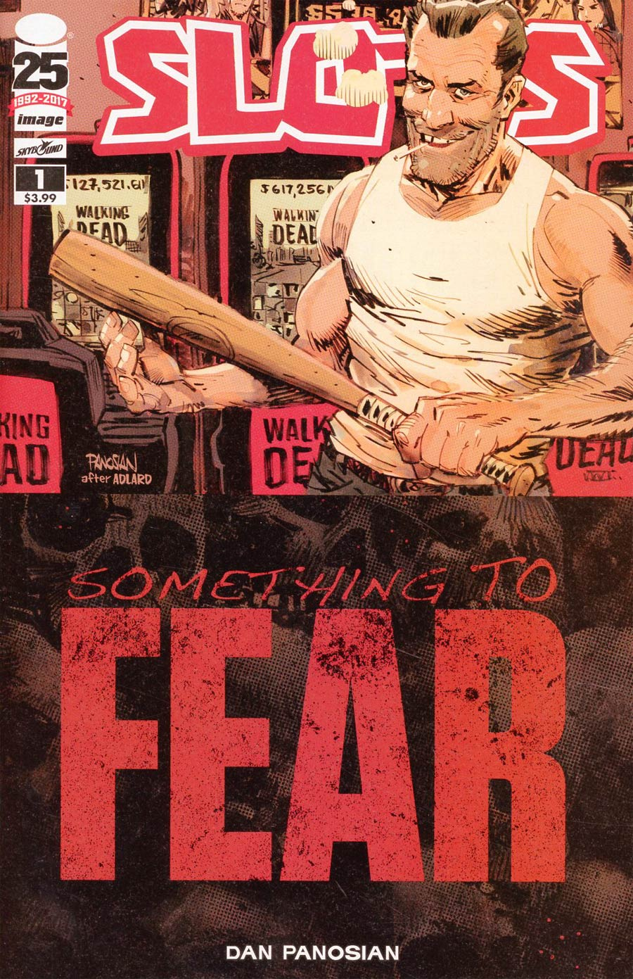 Slots #1 Cover B Variant Dan Panosian Walking Dead 100 Something To Fear Tribute Cover