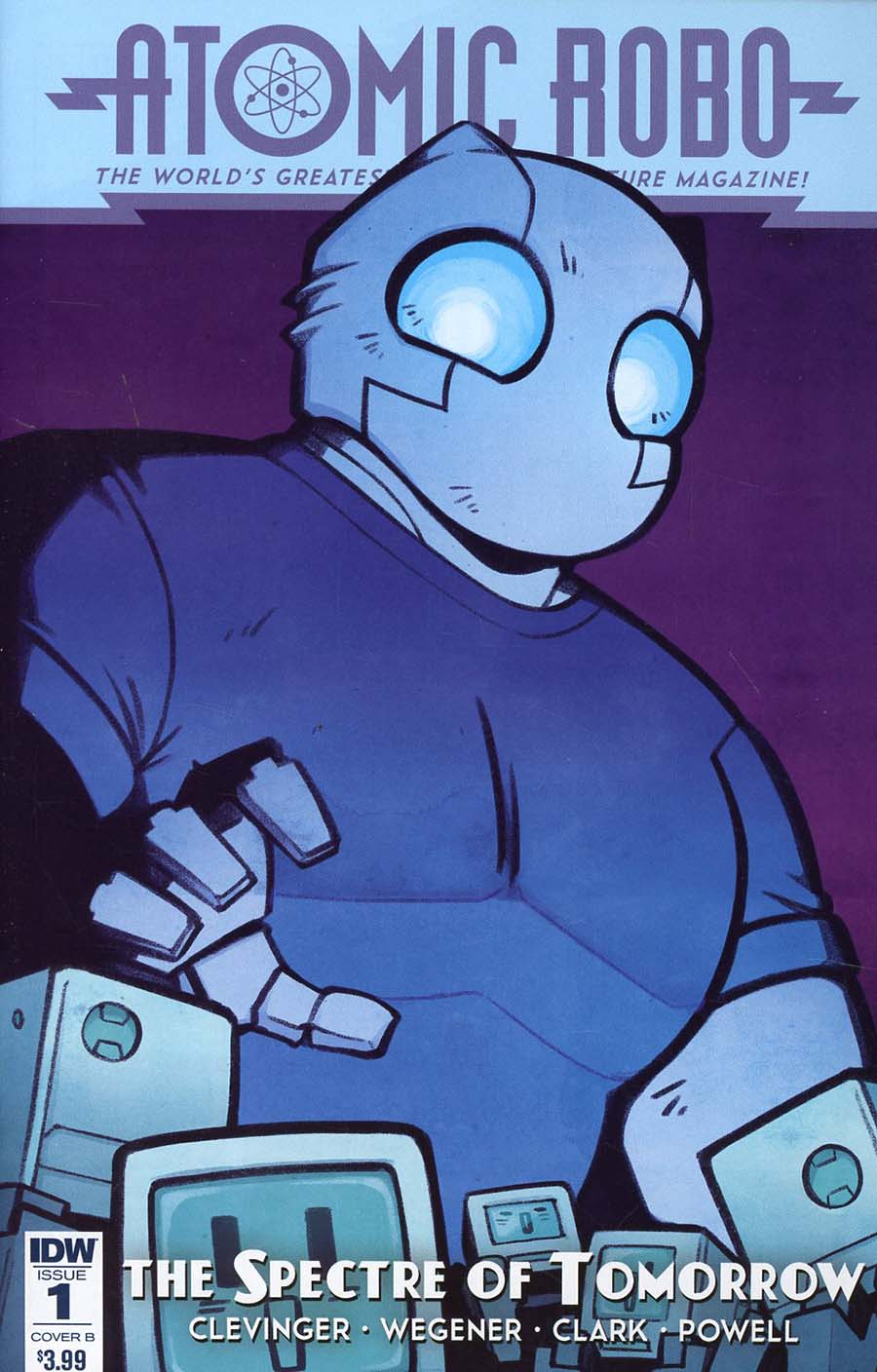 Atomic Robo And The Spectre Of Tomorrow #1 Cover B Variant JN Wiedle Cover