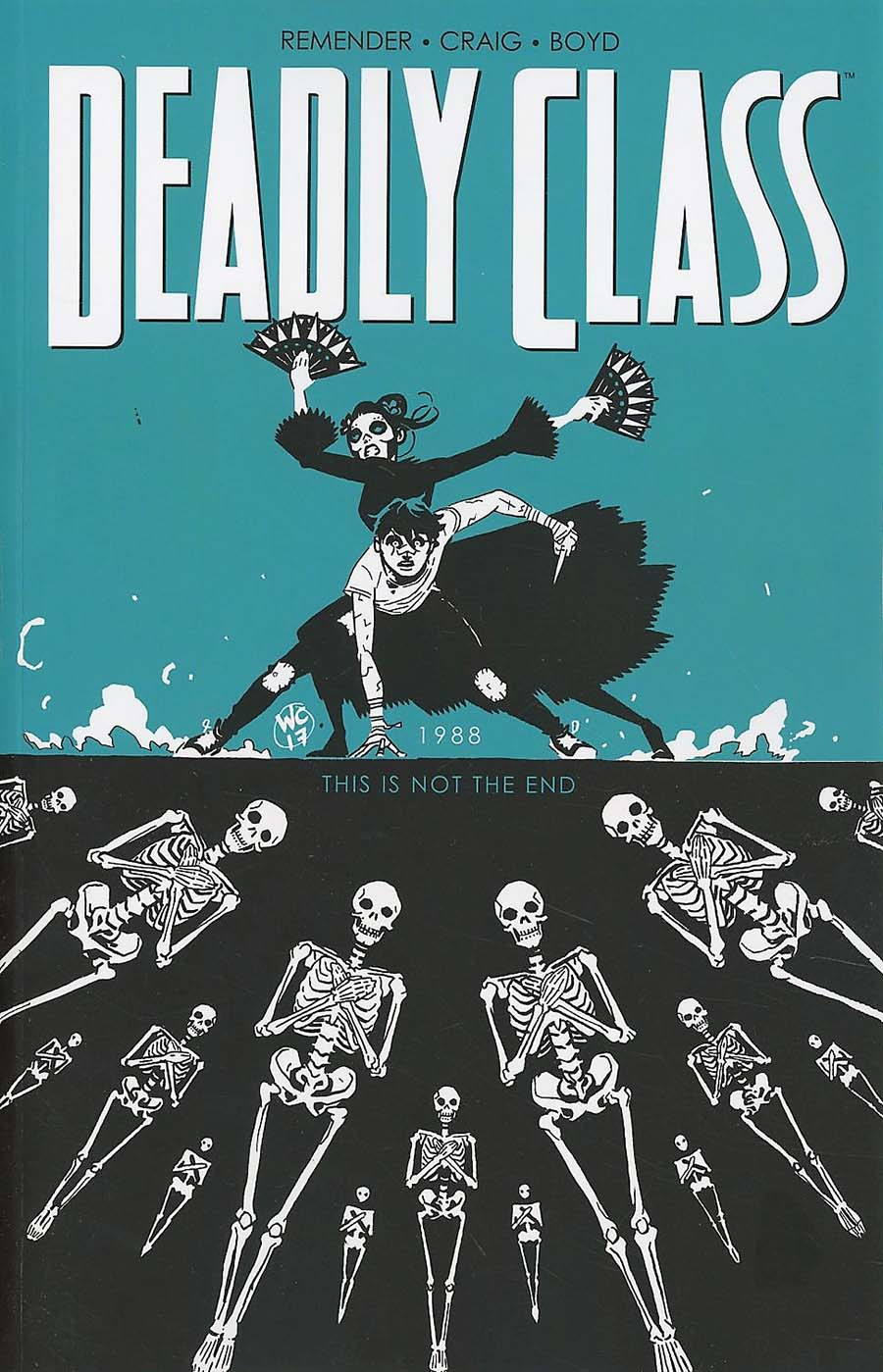 Deadly Class Vol 6 This Is Not The End TP