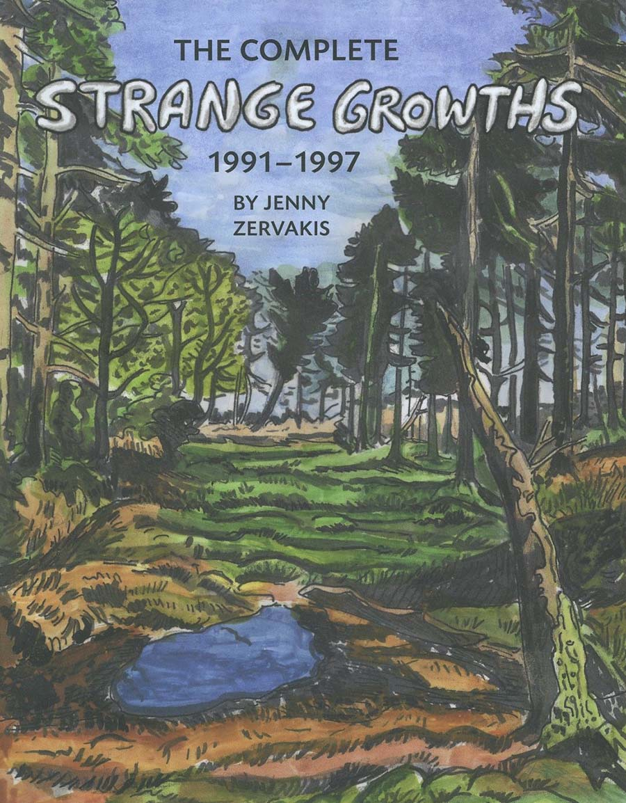Complete Strange Growths 1991-1997 TP