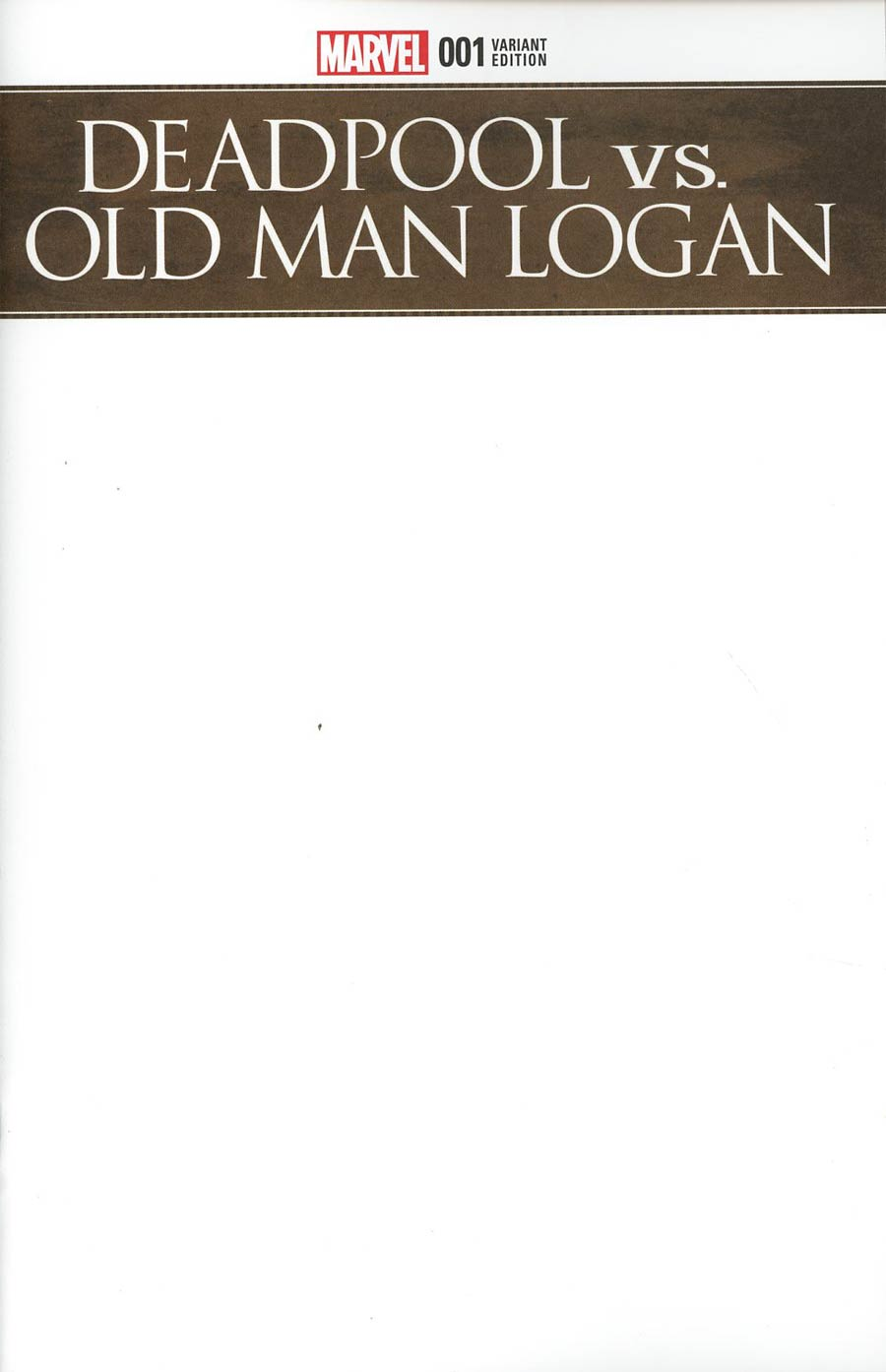 Deadpool vs Old Man Logan #1 Cover C Variant Blank Cover