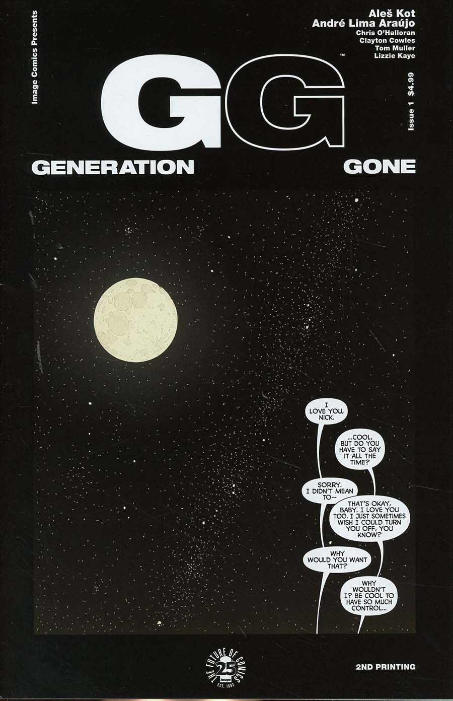 Generation Gone #1 Cover C 2nd Ptg Andre Araujo & Chris OHalloran Variant Cover