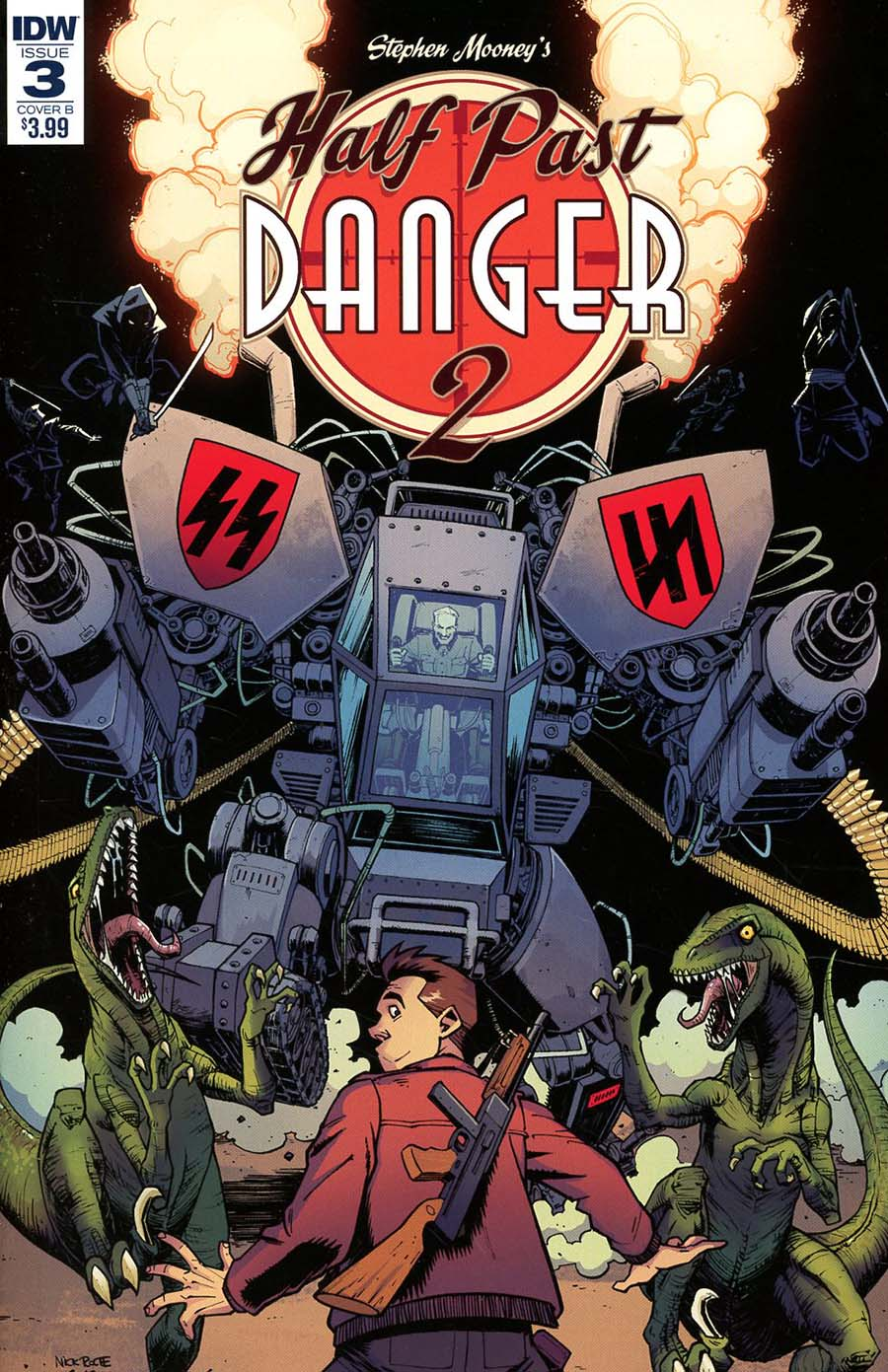 Half Past Danger II Dead To Reichs #3 Cover B Variant Nick Roche Cover