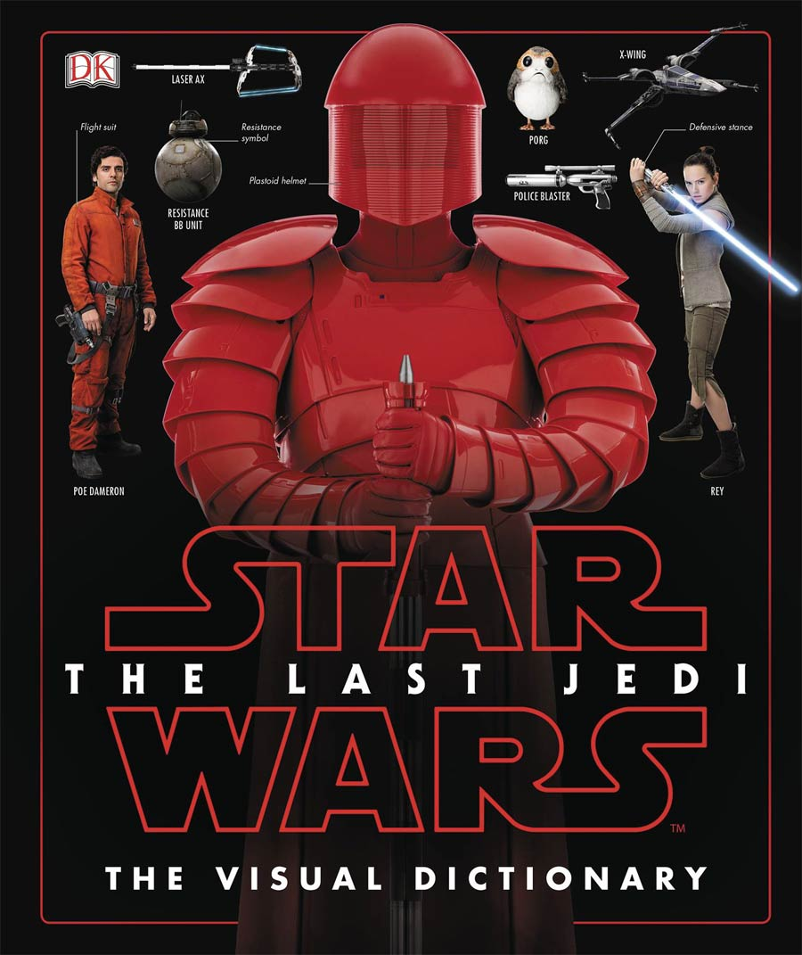 Star Wars The Last Jedi Visual Dictionary HC
