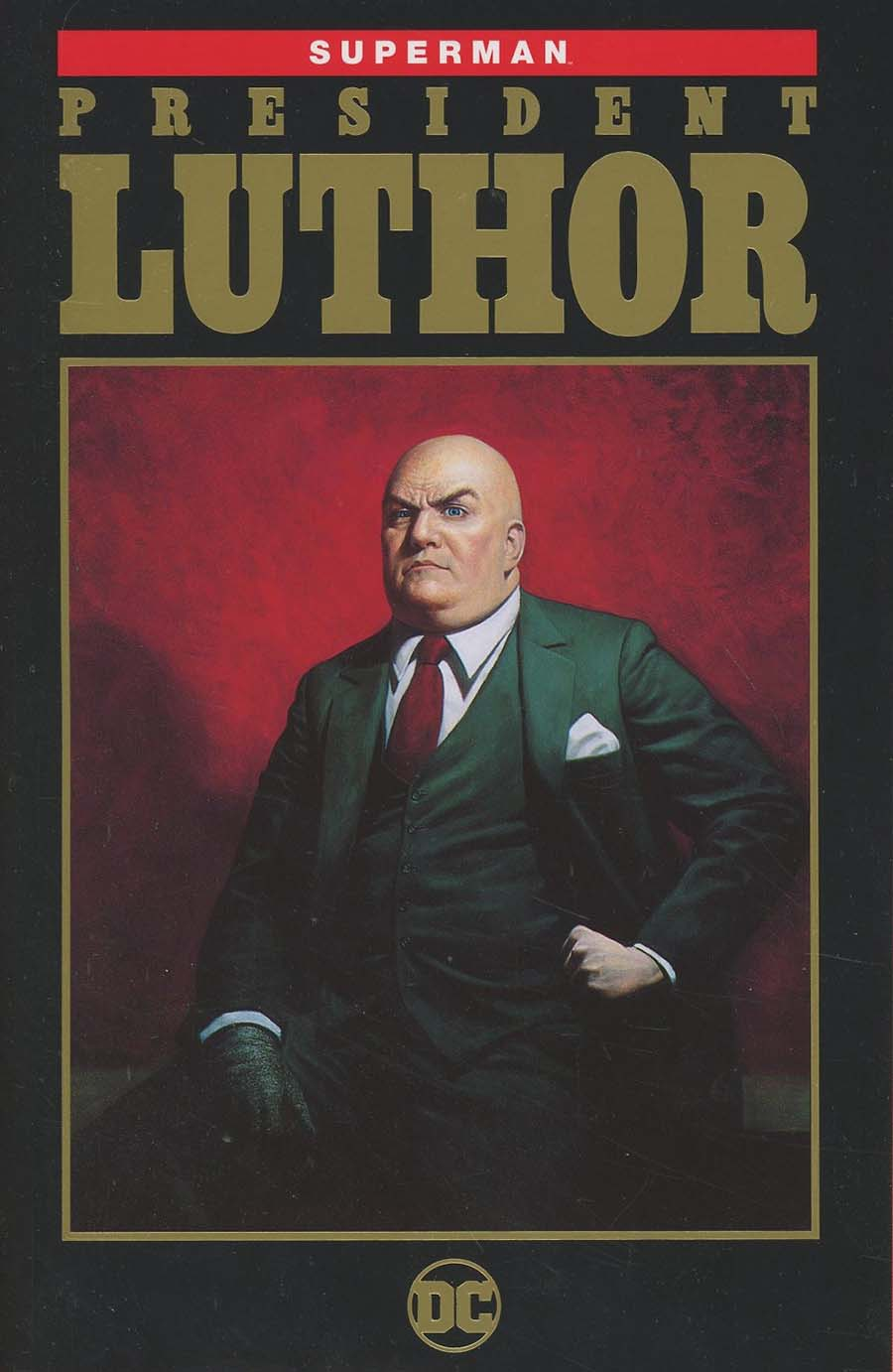 Superman President Luthor TP New Edition