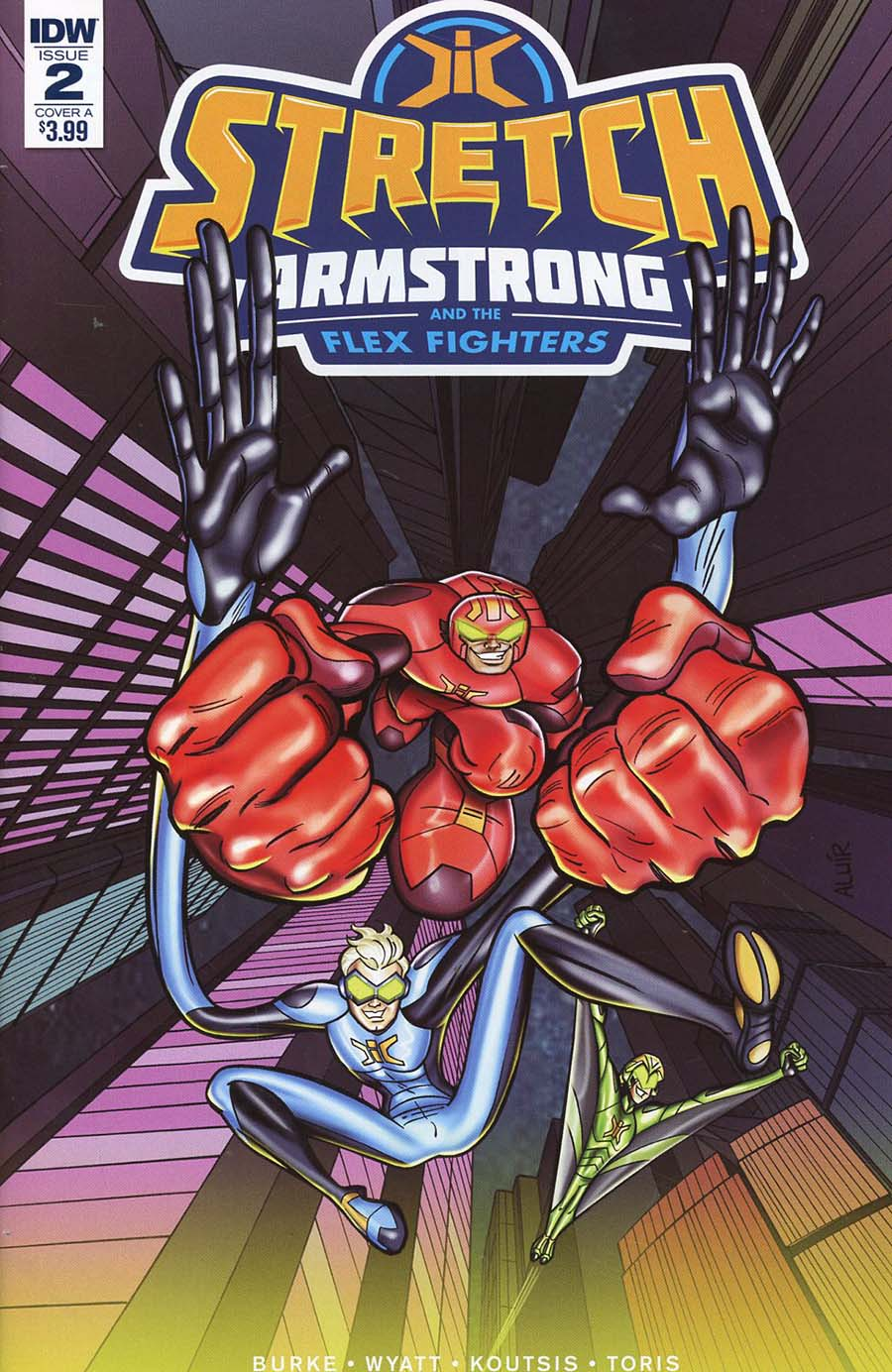 Stretch Armstrong And The Flex Fighters #2 Cover A Regular Aluir Amancio Cover
