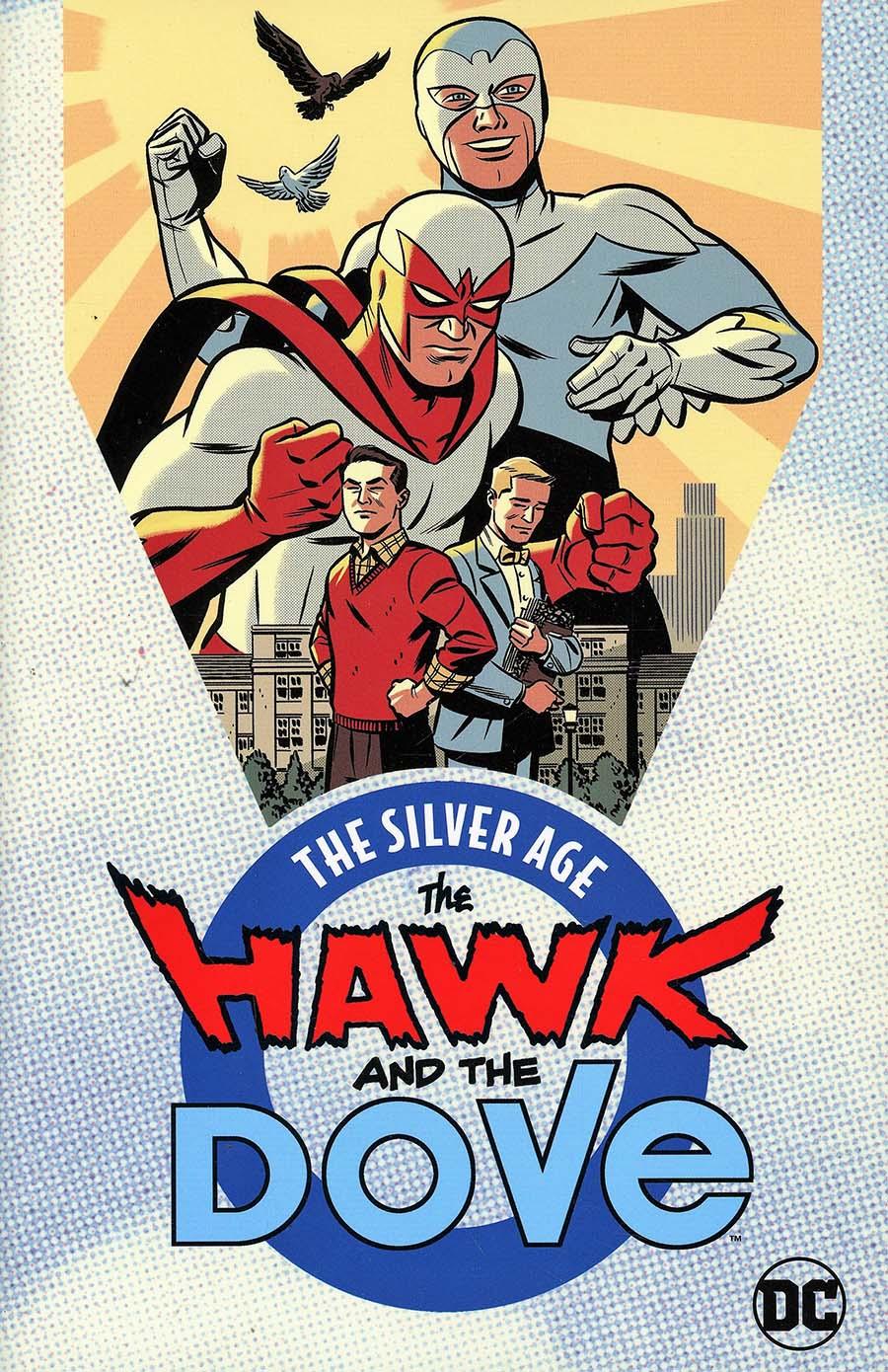 Hawk And The Dove The Silver Age TP