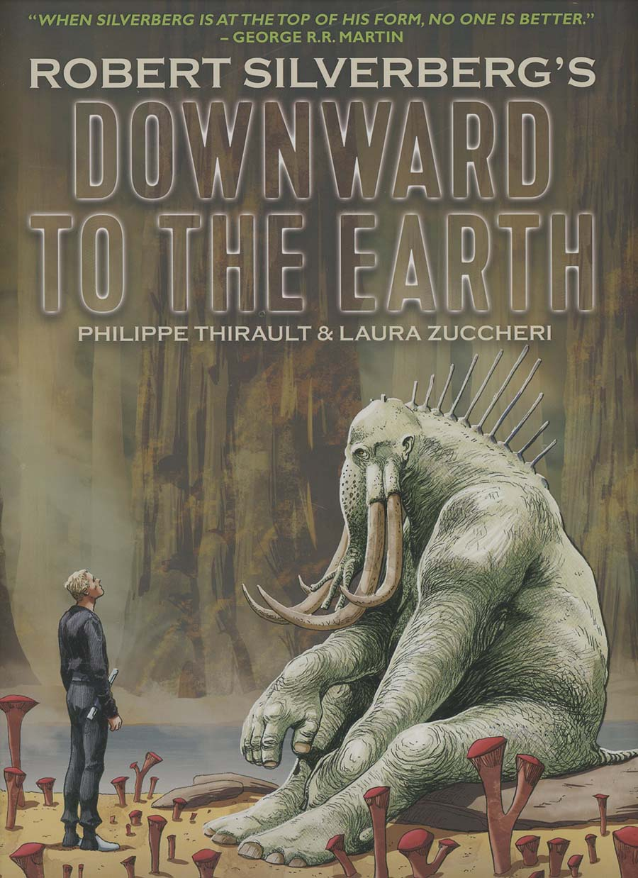 Robert Silverbergs Downward To The Earth HC