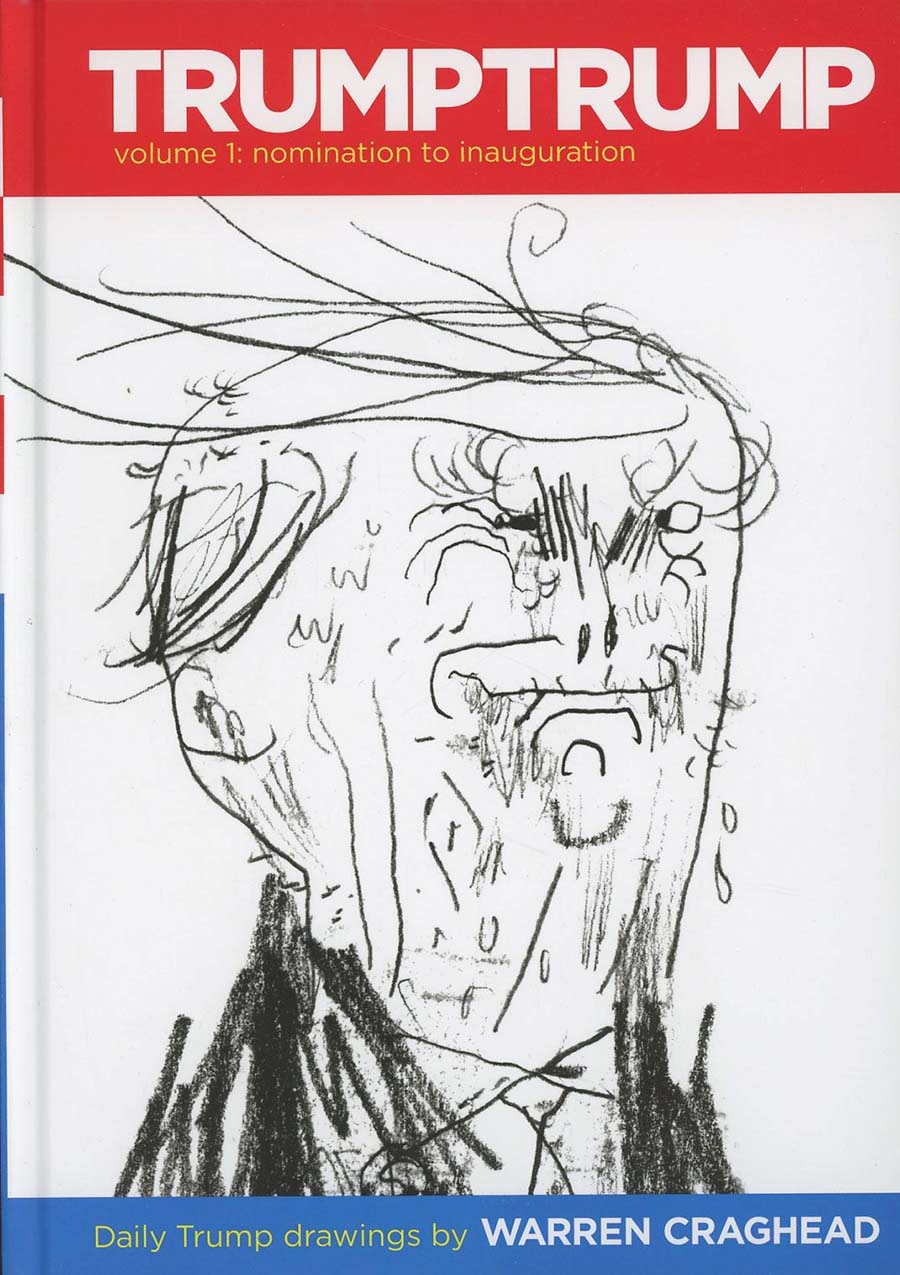 TrumpTrump Vol 1 Nomination To Inauguration HC