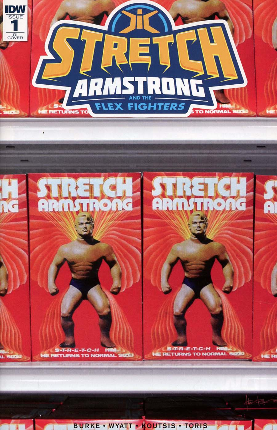 Stretch Armstrong And The Flex Fighters #1 Cover C Incentive Adam Riches Variant Cover