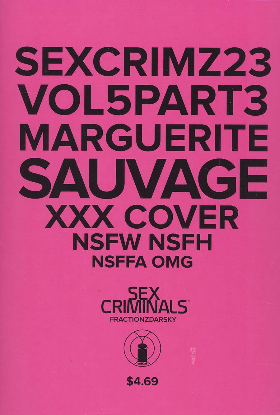 Sex Criminals #23 Cover B Variant Marguerite Sauvage XXX Cover With Polybag