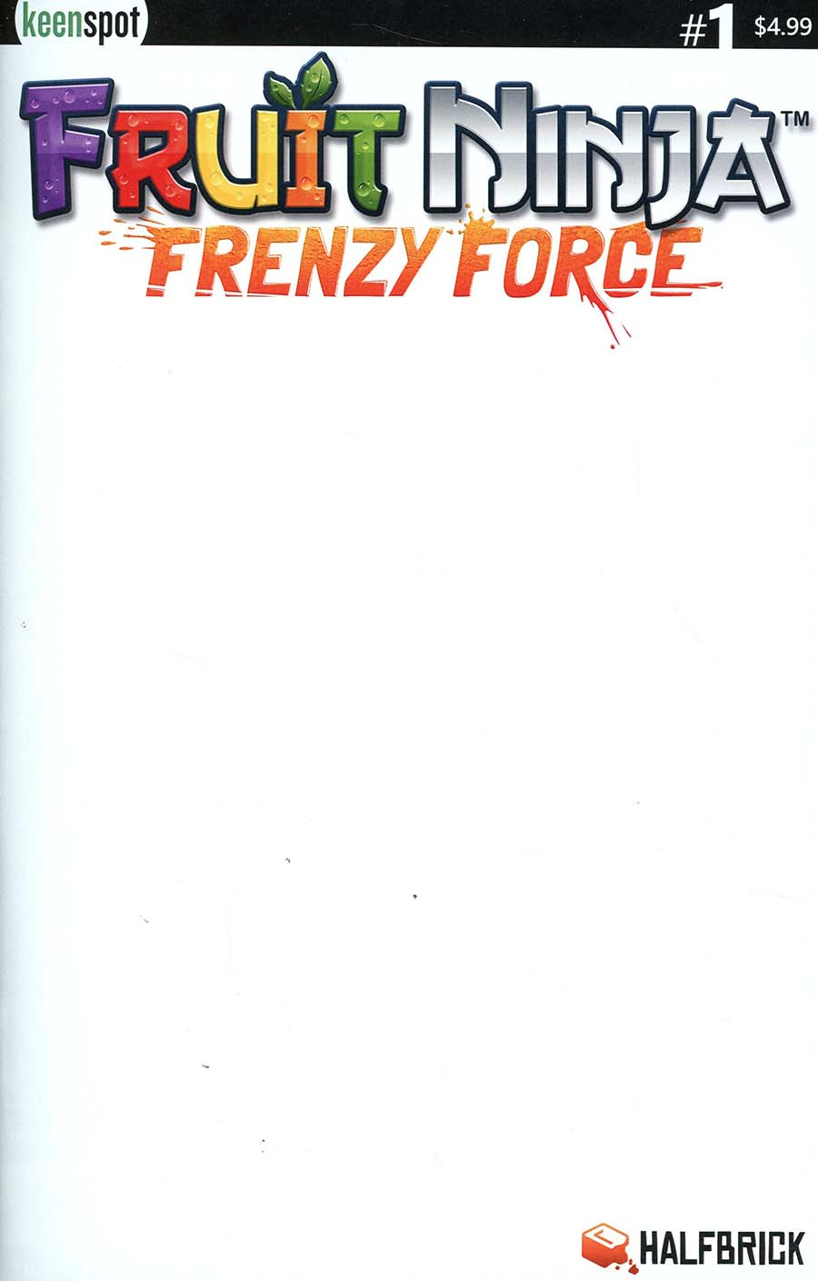 Fruit Ninja Frenzy Force #1 Cover B Variant Blank Cover
