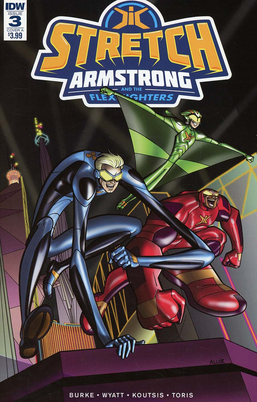 Stretch Armstrong And The Flex Fighters #3 Cover A Regular Aluir Amancio Cover
