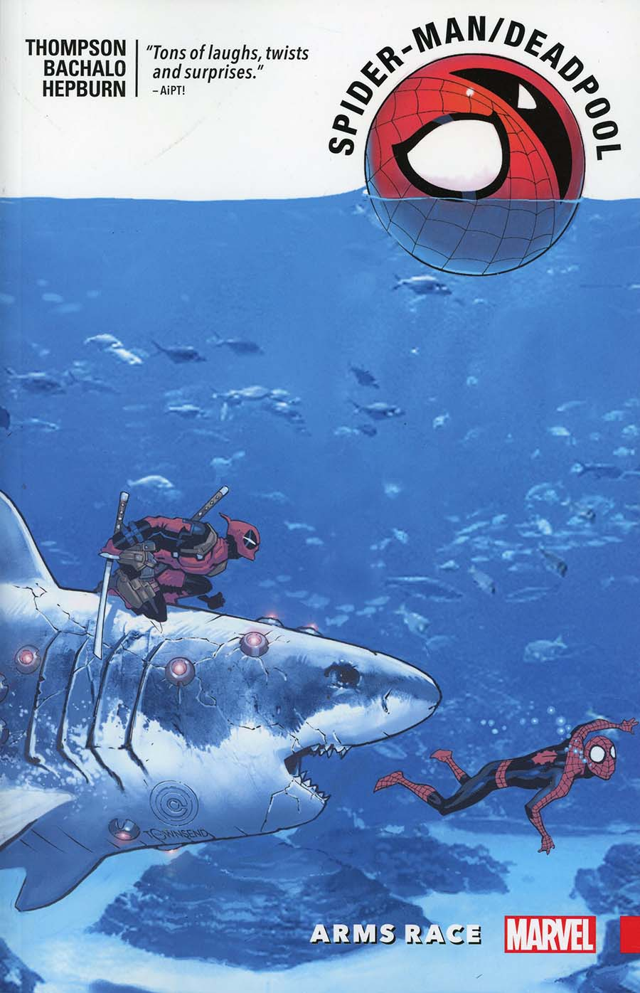 Spider-Man Deadpool Vol 5 Arms Race TP