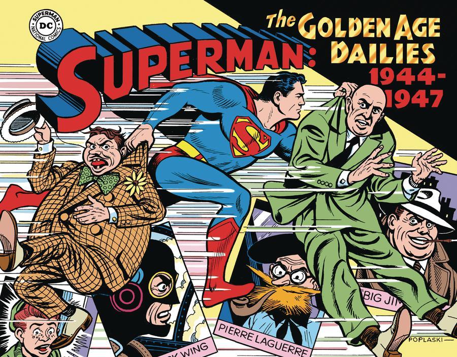 Superman The Golden Age Dailies 1944-1947 HC