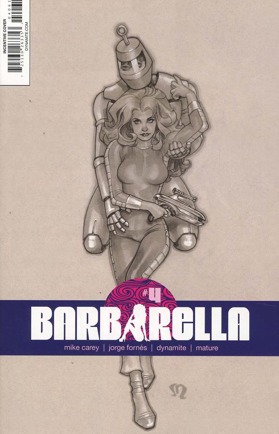 Barbarella #4 Cover F Incentive Stephane Roux Black & White Cover
