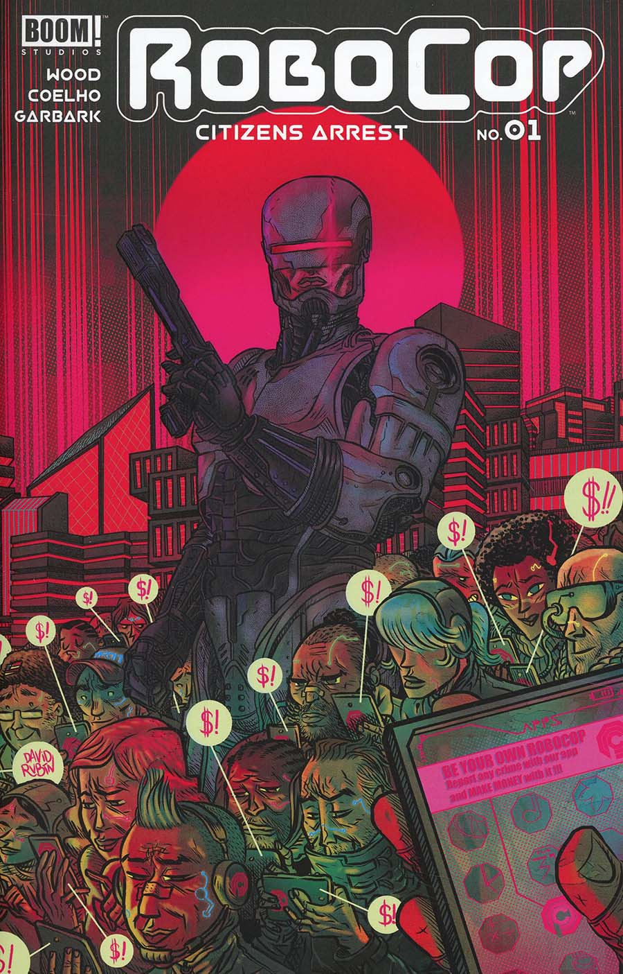 Robocop Citizens Arrest #1 Cover B Variant David Rubin Cover