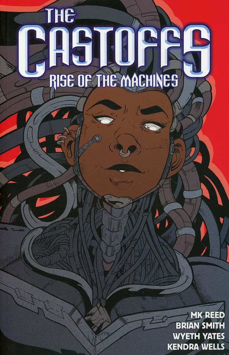 Castoffs Vol 3 Rise Of The Machines TP