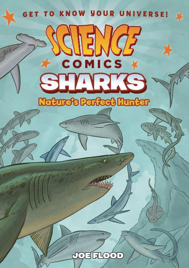 Science Comics Sharks Natures Perfect Hunter TP