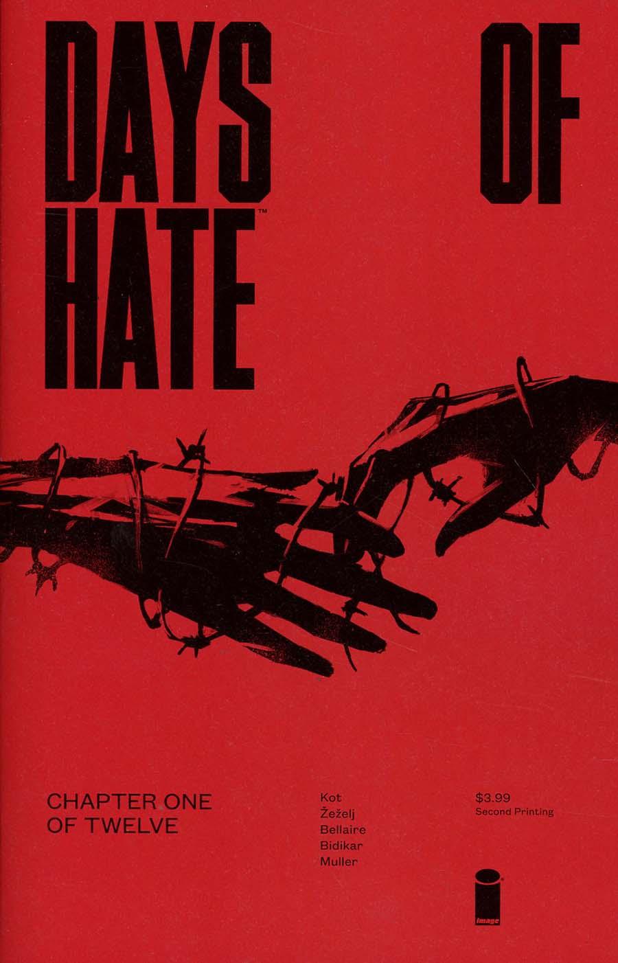 Days Of Hate #1 Cover B 2nd Ptg Variant Danijel Zezelj & Tom Muller Cover
