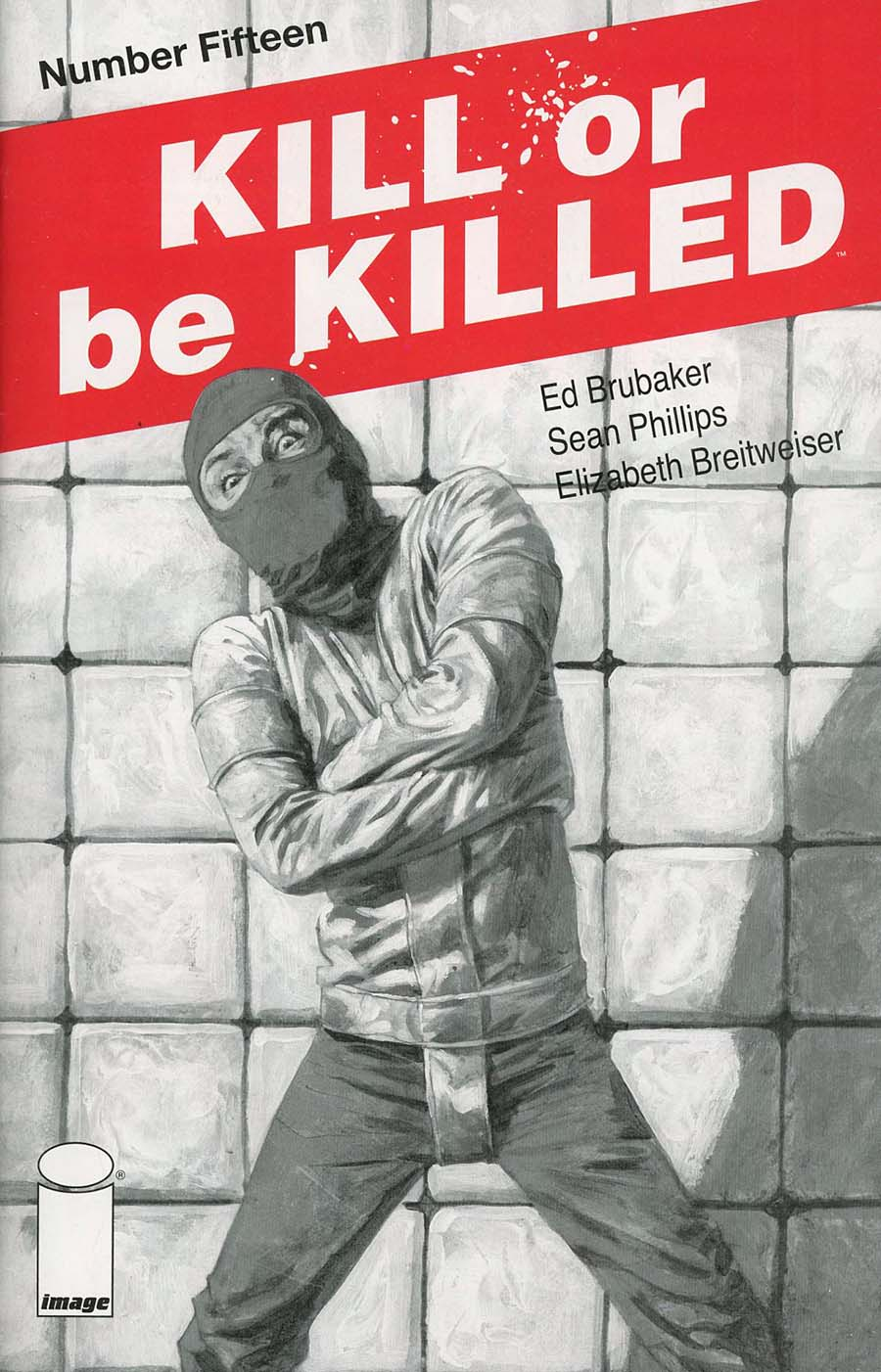 Kill Or Be Killed #15 Cover B 2nd Ptg Variant Sean Phillips Cover