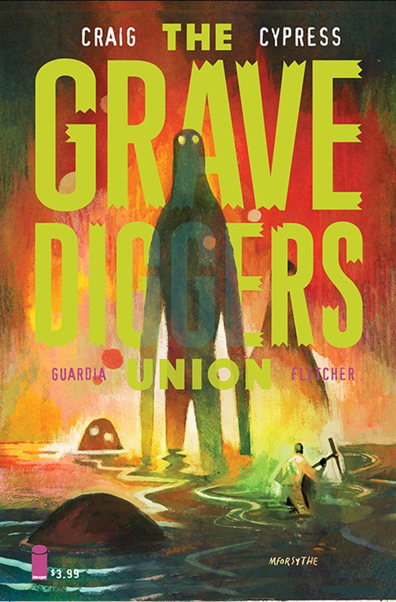 Gravediggers Union #6 Cover B Variant Matt Forsythe Cover