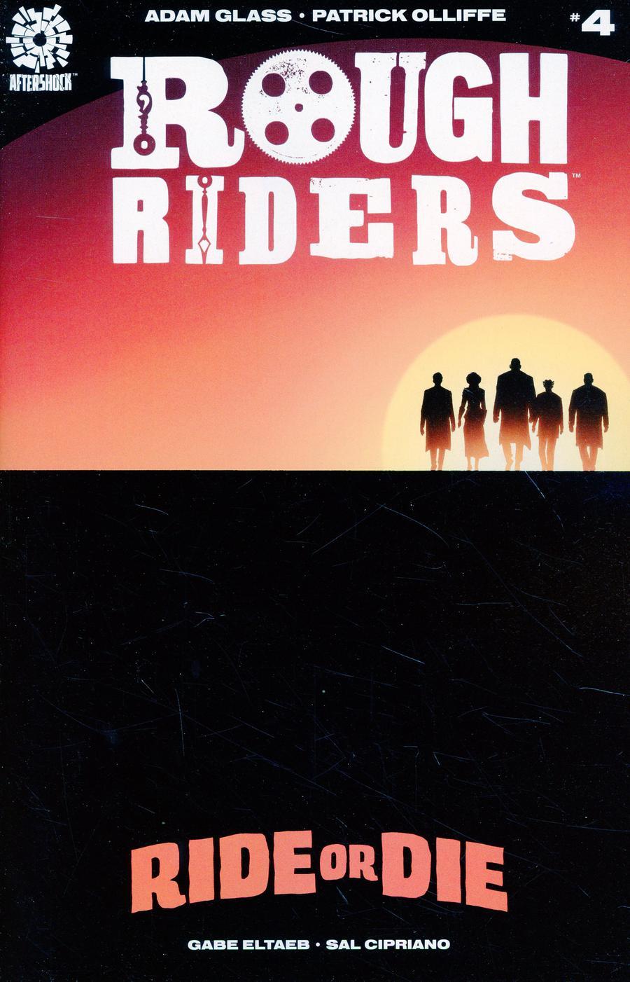 Rough Riders Ride Or Die #4