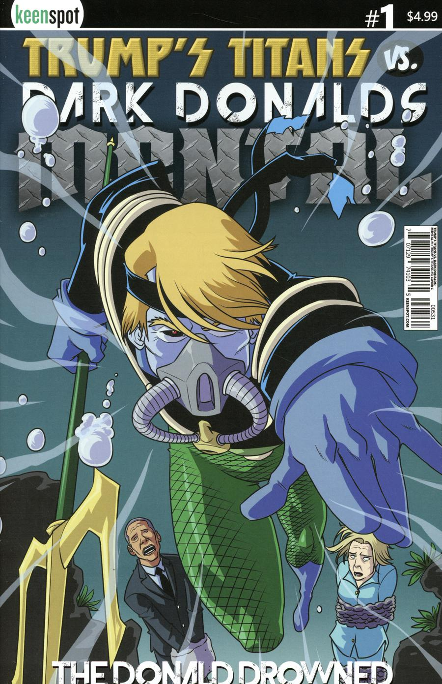 Trumps Titans vs Dark Donalds Mental #1 Cover C Variant The Donald Drowned Cover