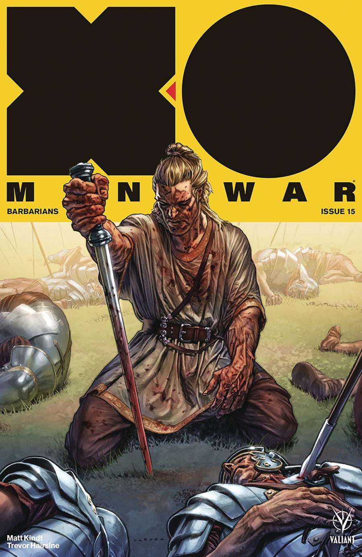 X-O Manowar Vol 4 #15 Cover A Regular Lewis Larosa Cover