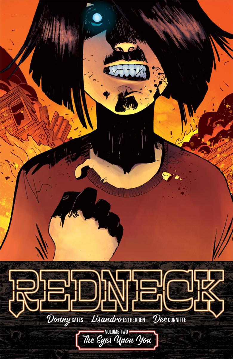 Redneck Vol 2 The Eyes Upon You TP