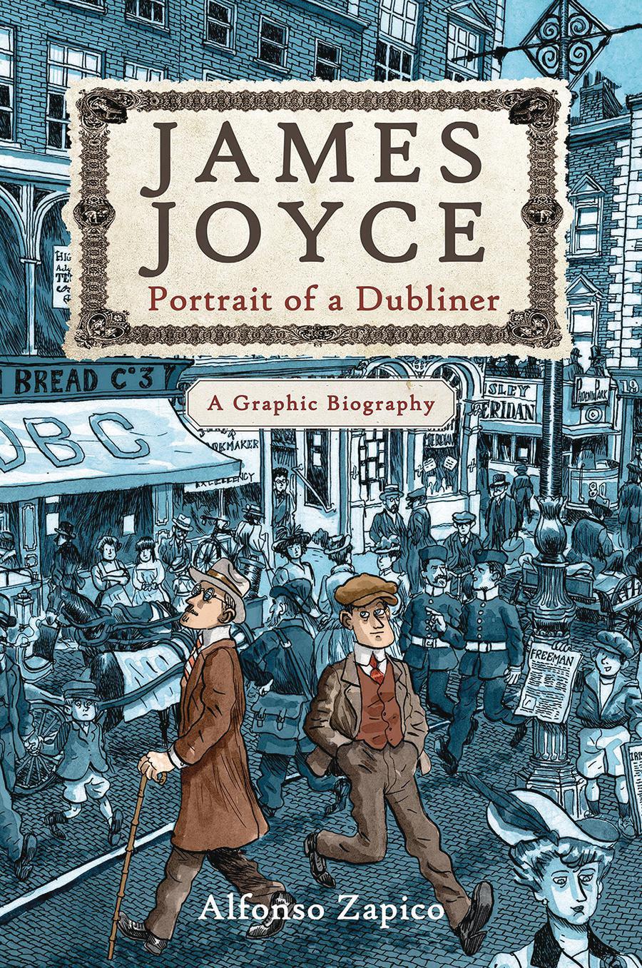 James Joyce Portrait Of A Dubliner A Graphic Biography TP