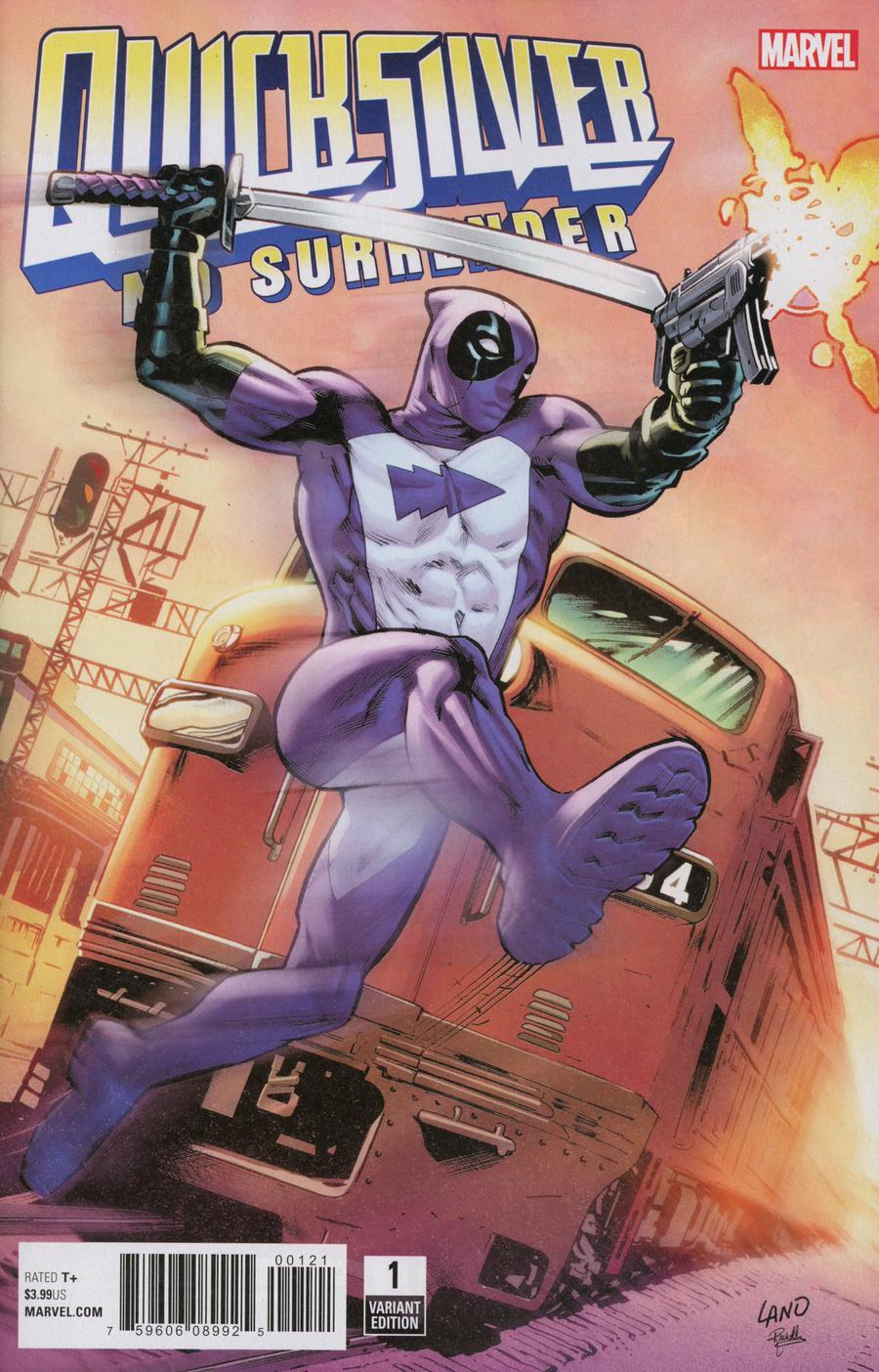 Quicksilver No Surrender #1 Cover B Variant Greg Land Deadpool Cover
