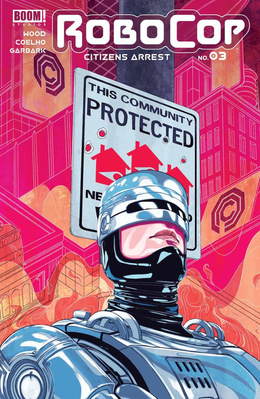 Robocop Citizens Arrest #3 Cover A Regular Nimit Malavia Cover