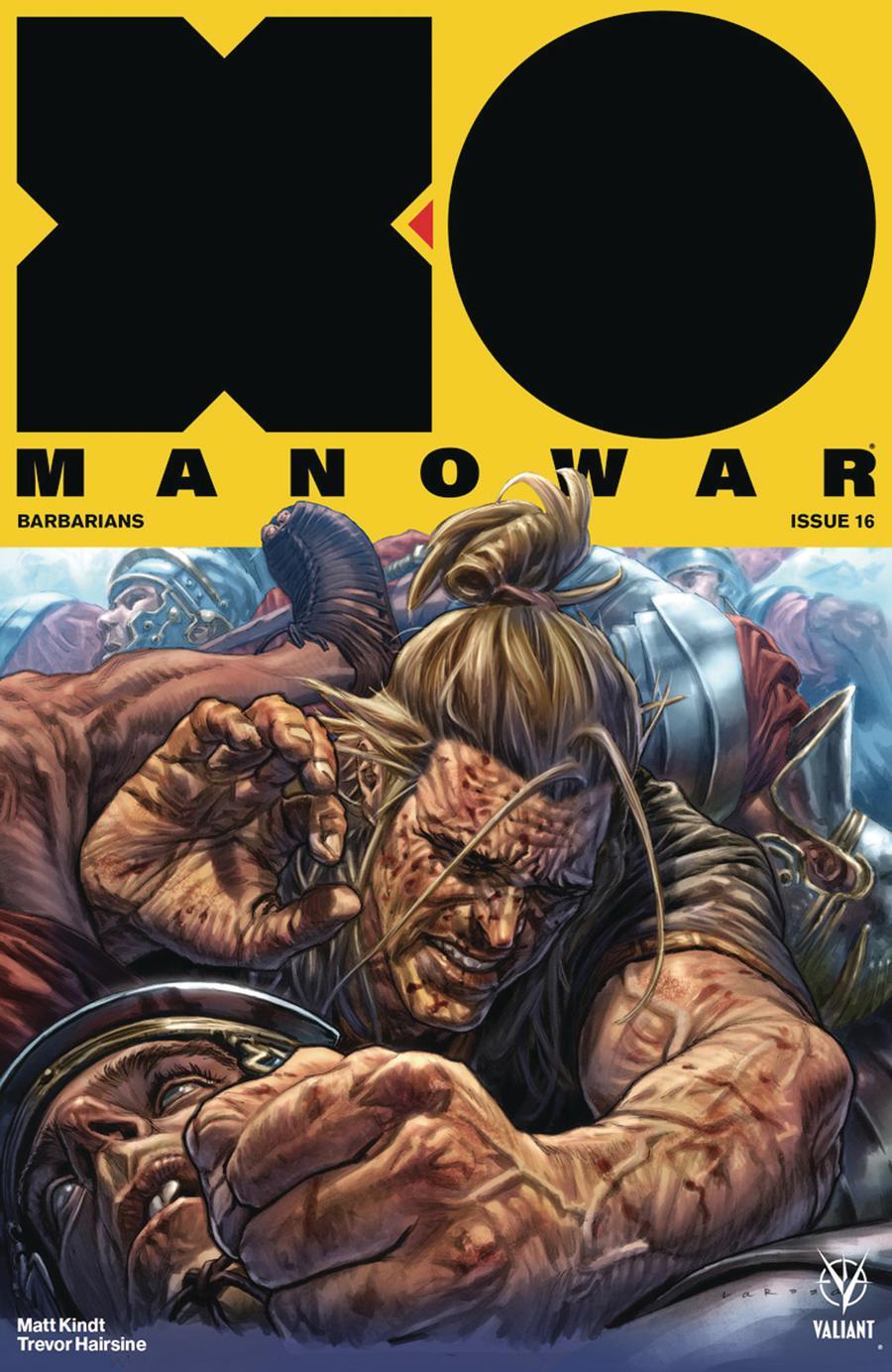 X-O Manowar Vol 4 #16 Cover A Regular Lewis Larosa Cover