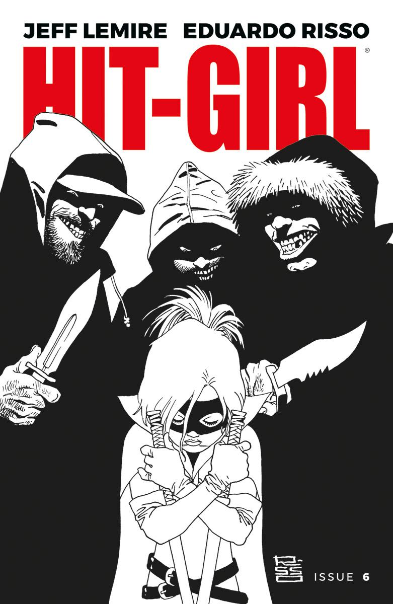 Hit-Girl Vol 2 #6 Cover B Variant Eduardo Risso Black & White Cover