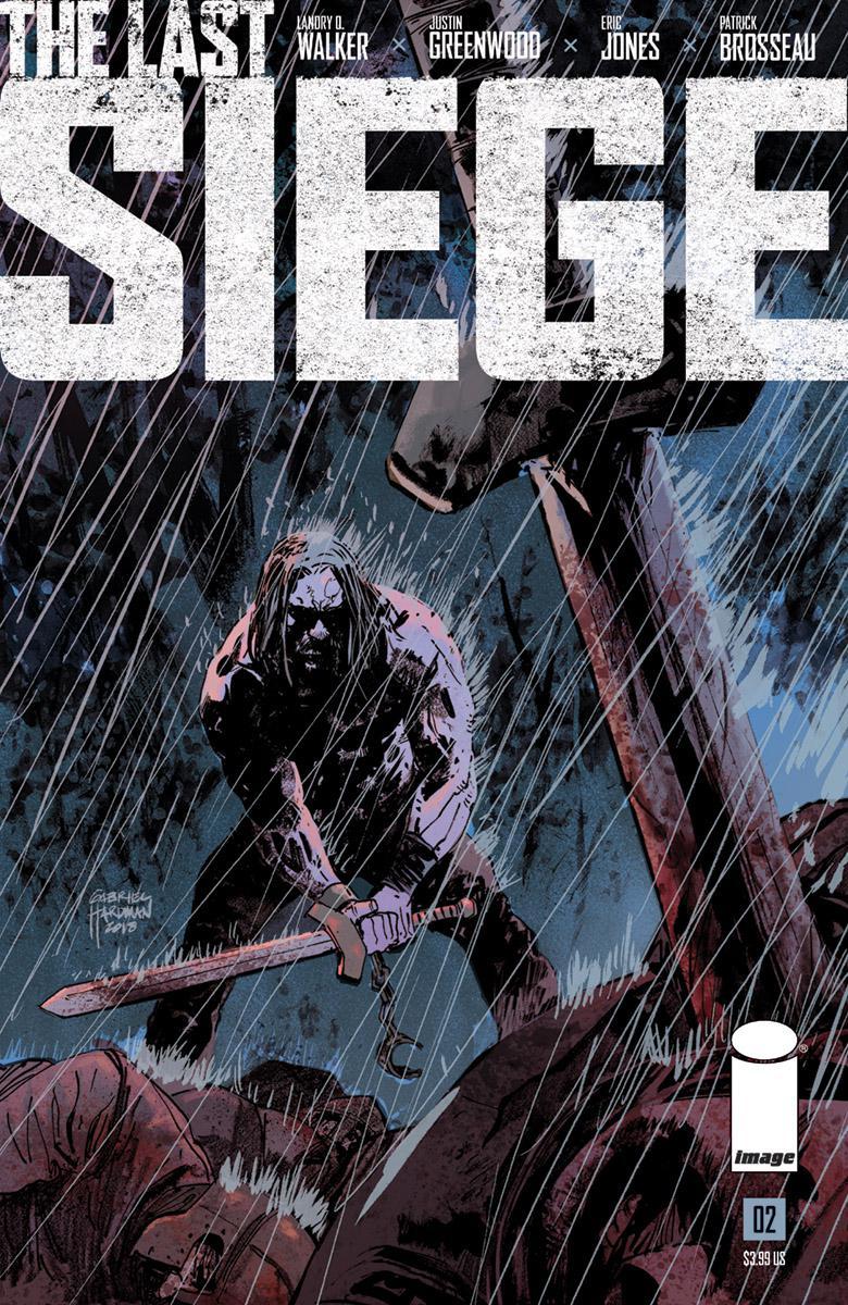 Last Siege #2 Cover B Variant Gabriel Hardman Cover