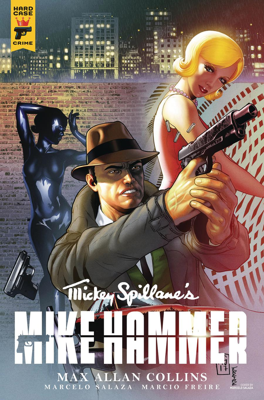Hard Case Crime Mickey Spillanes Mike Hammer #2 Cover B Variant Marcelo Salaza Cover