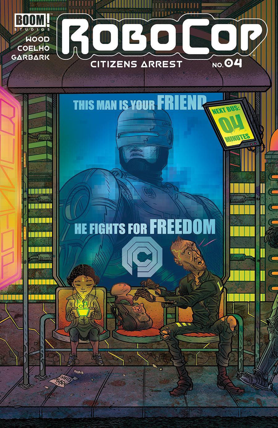 Robocop Citizens Arrest #4 Cover B Variant David Rubin Subscription Cover