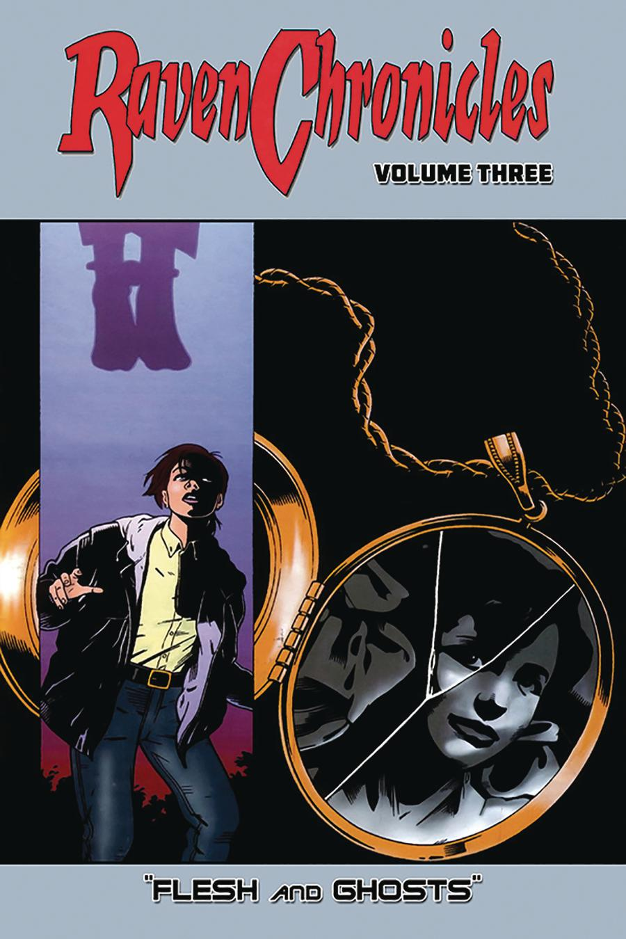 Raven Chronicles Vol 3 Flesh And Ghosts TP