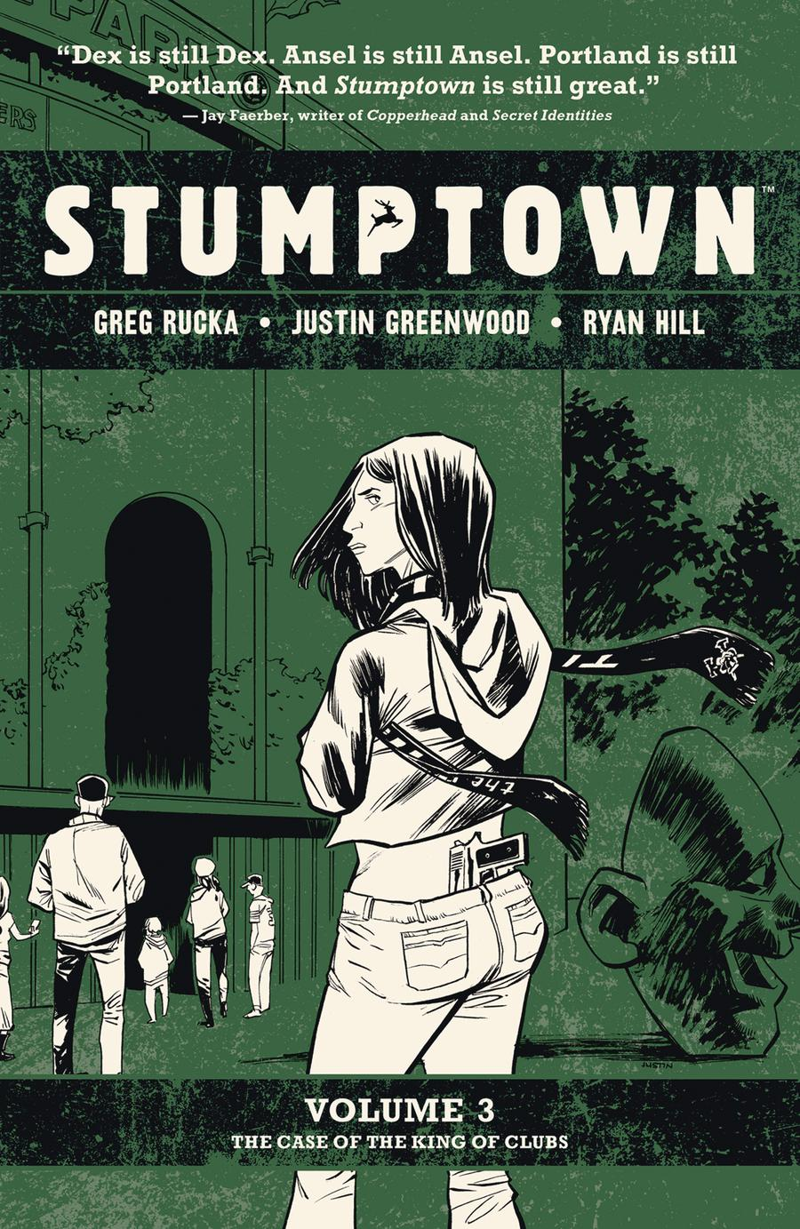 Stumptown Vol 3 Case Of The King Of Clubs TP