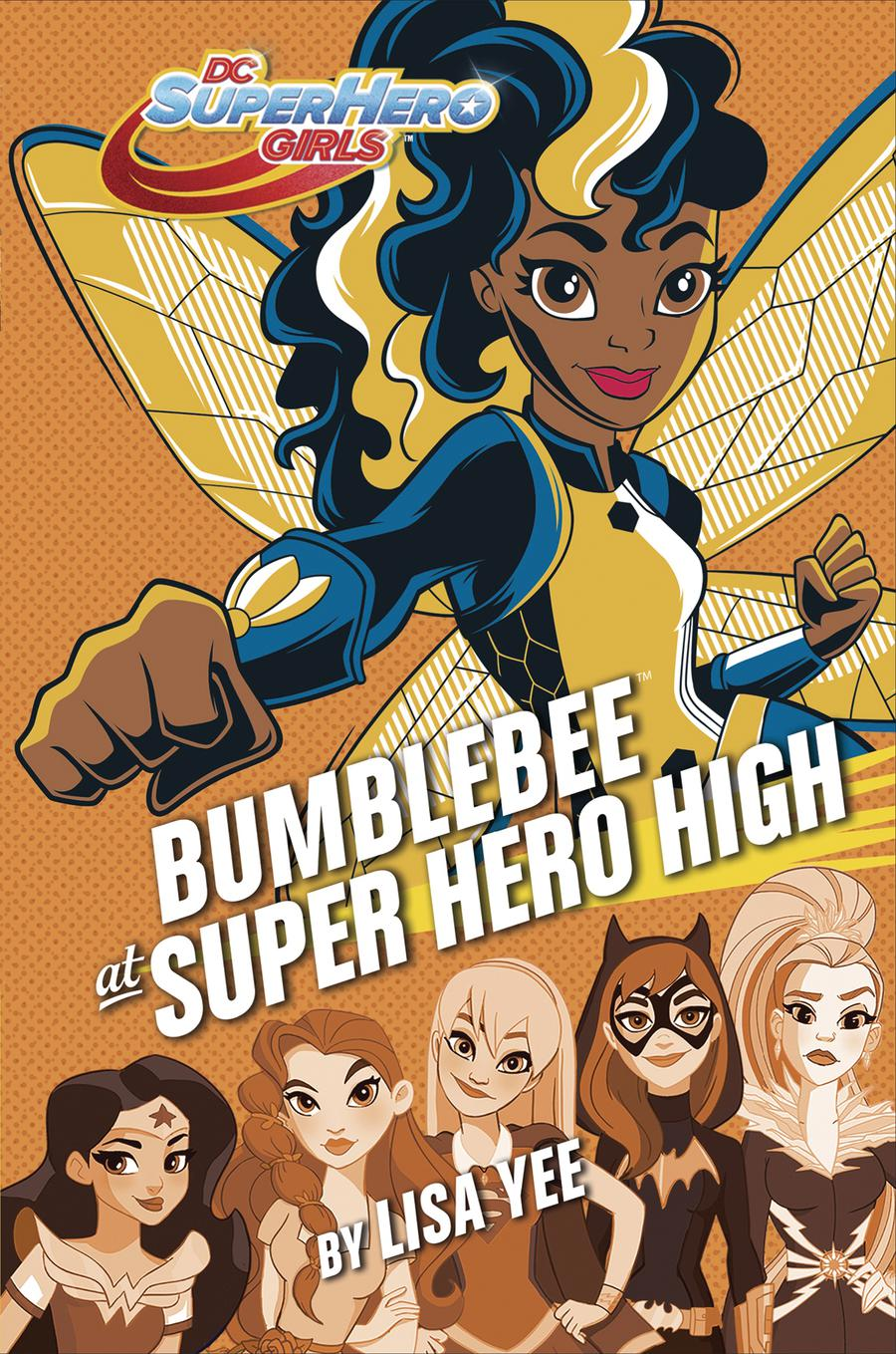 DC Super Hero Girls Bumblebee At Super Hero High HC