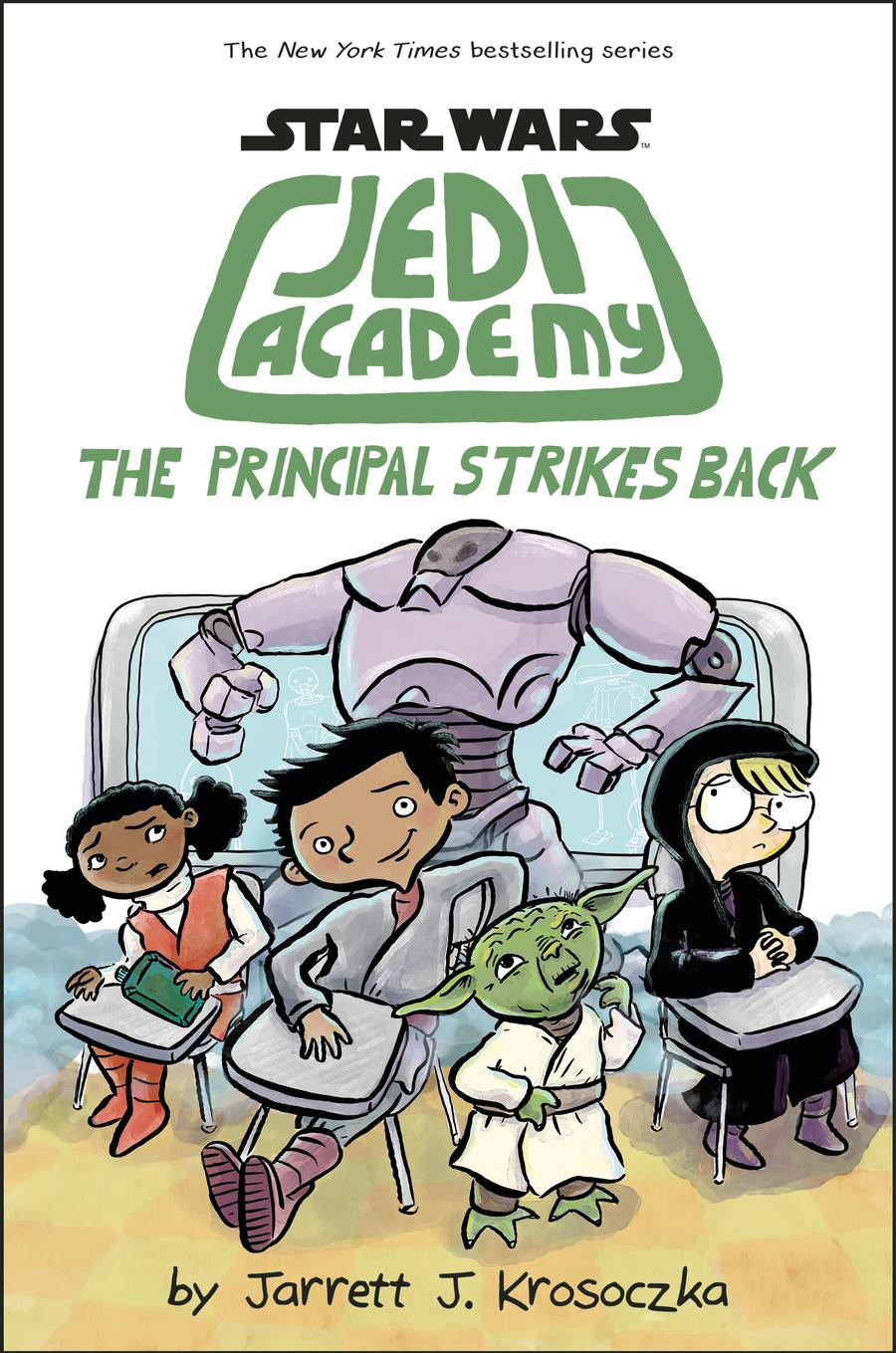 Star Wars Jedi Academy Vol 6 The Principal Strikes Back HC