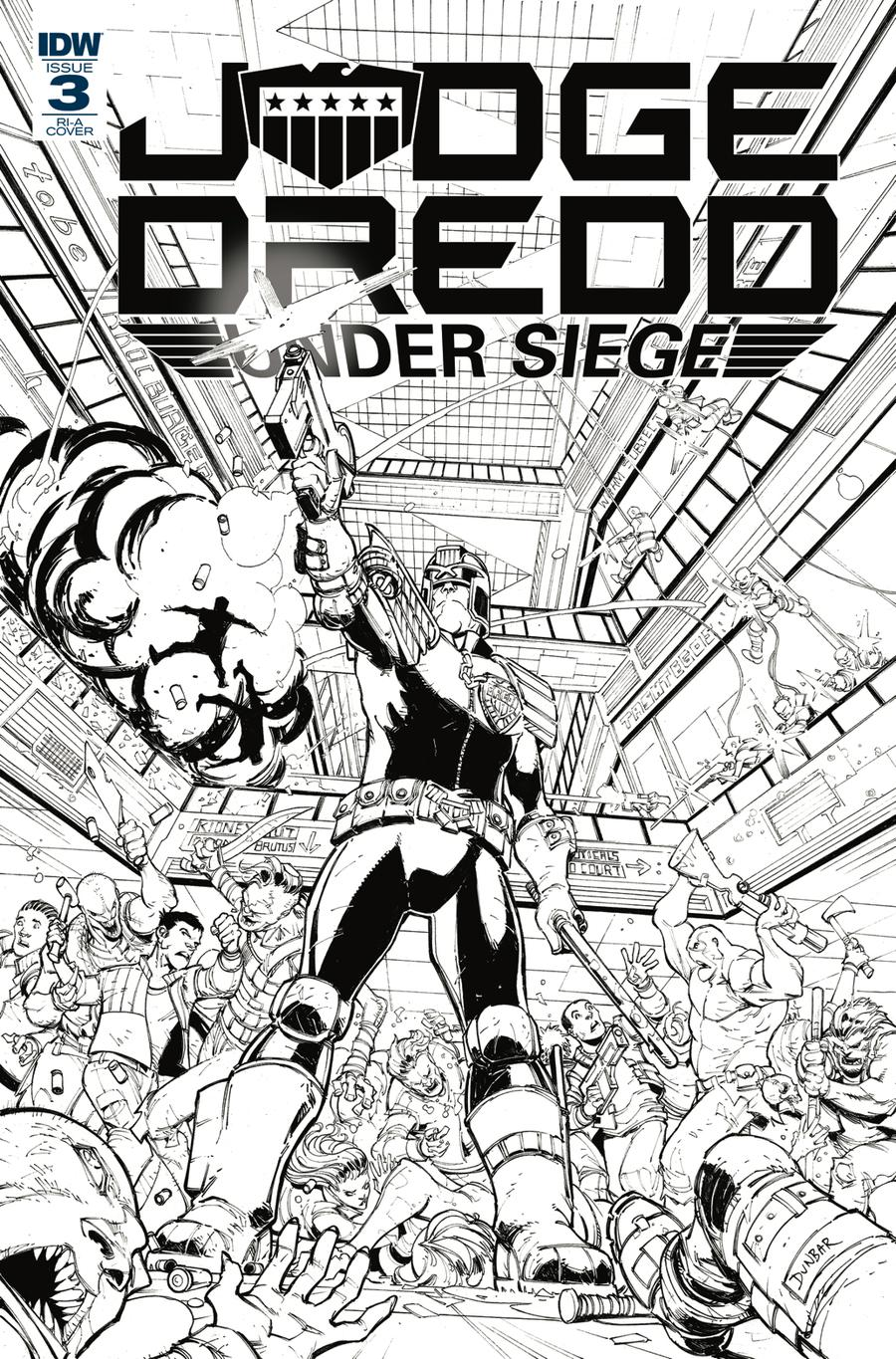 Judge Dredd Under Siege #3 Cover C Incentive Max Dunbar Black & White Cover